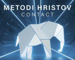 METODI HRISTOV, 새 EP 'CONTACT' 발매