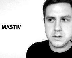 [Interview] Mastiv