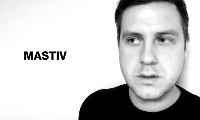 [Interview] Mastiv